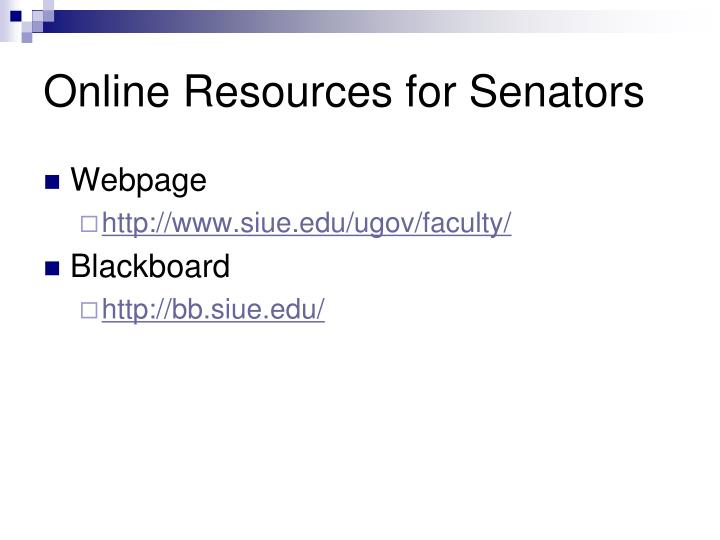 Online resources for senators
