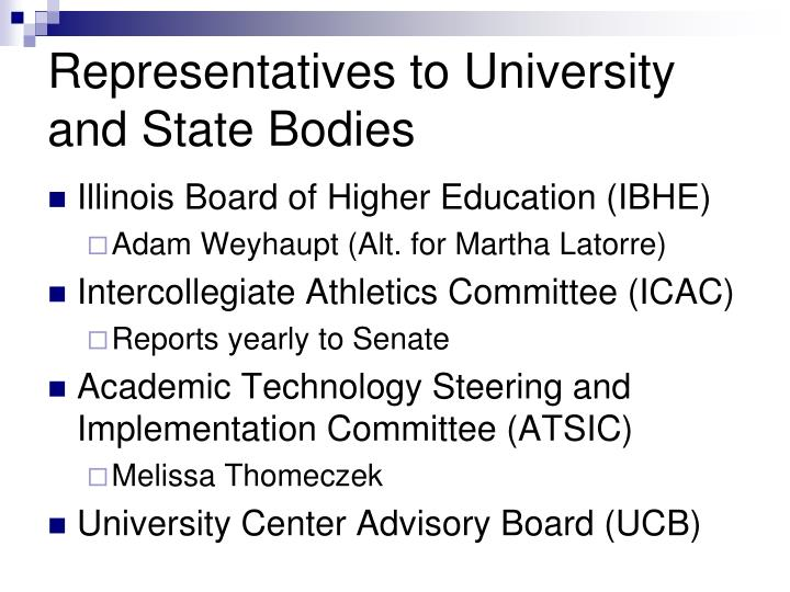 Representatives to University and State Bodies