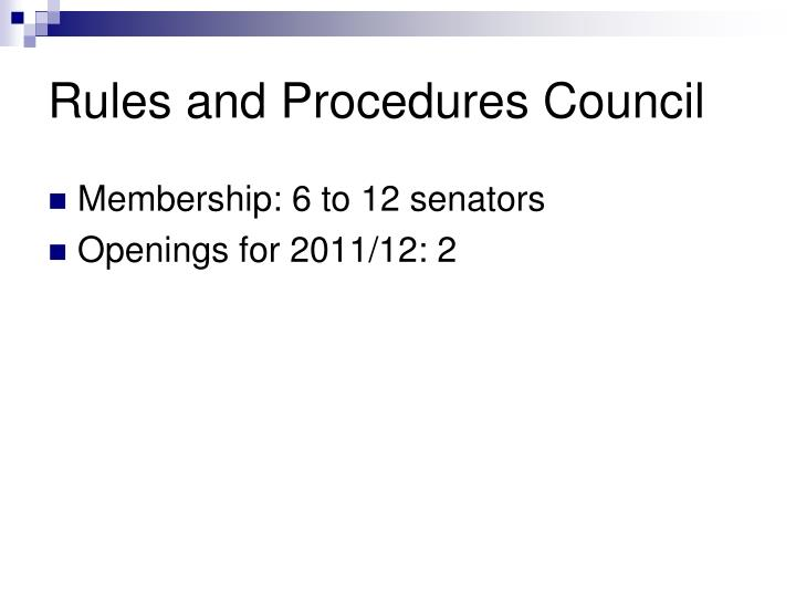 Rules and Procedures Council
