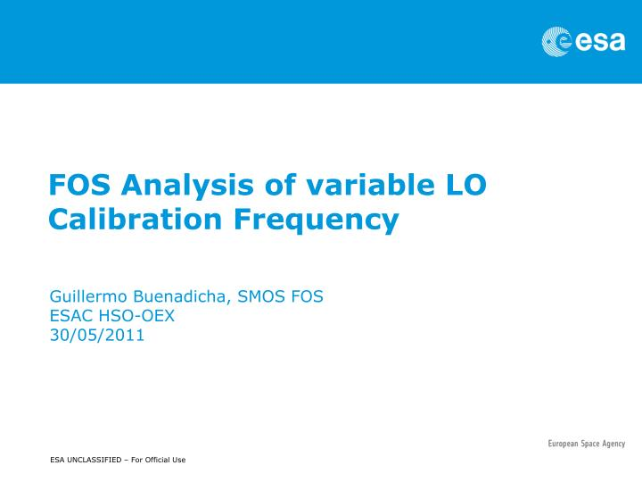 fos analysis of variable lo calibration frequency n.