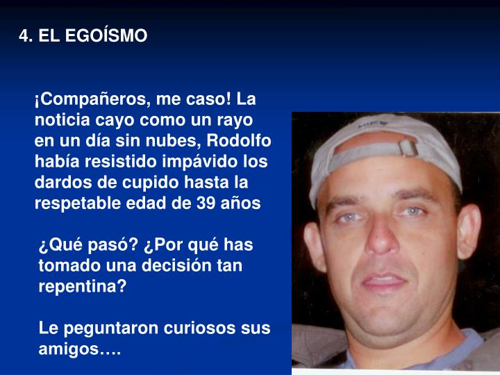 4. EL EGOÍSMO