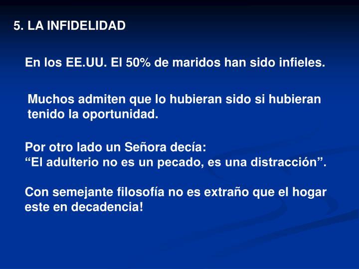 5. LA INFIDELIDAD
