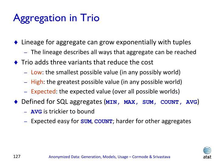 Aggregation in Trio