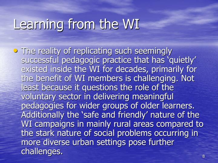 Learning from the WI