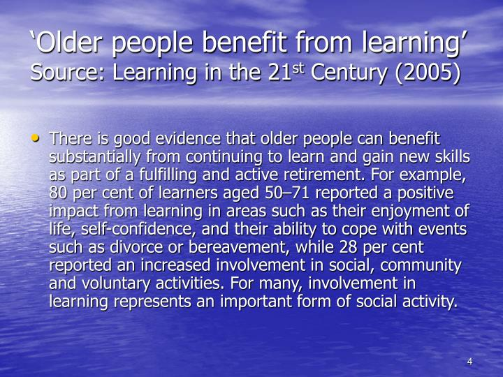 'Older people benefit from learning'