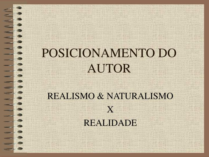 Posicionamento do autor