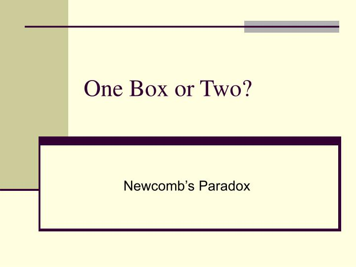 one box or two n.