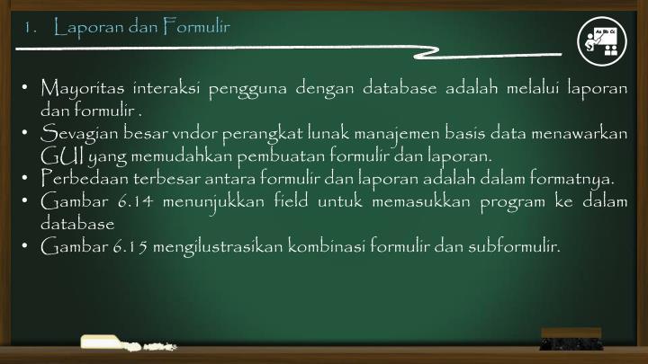 1.    Laporan dan Formulir