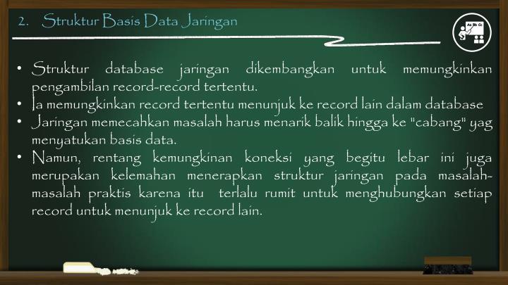 2.    Struktur Basis Data Jaringan