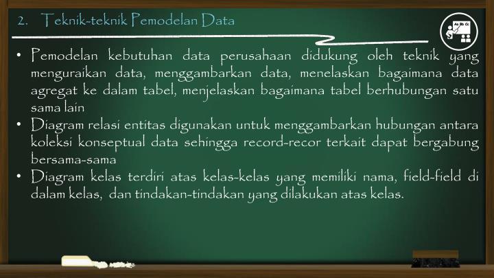 2.    Teknik-teknik Pemodelan Data