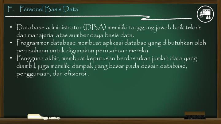 F.    Personel Basis Data