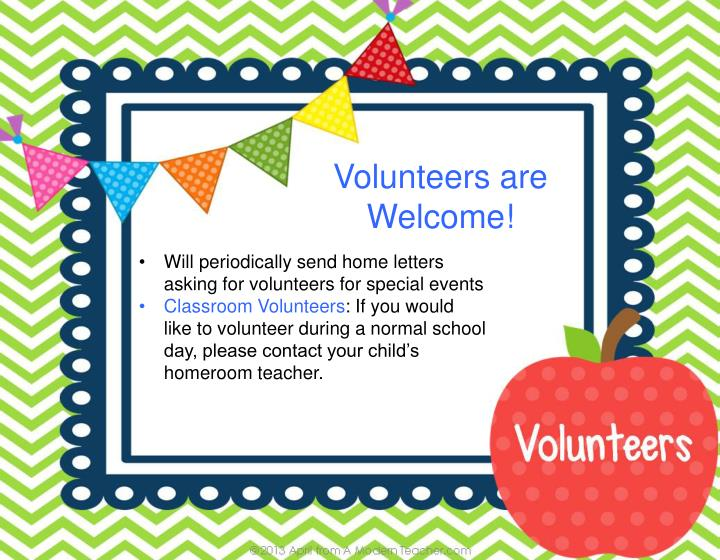 Volunteers are Welcome!