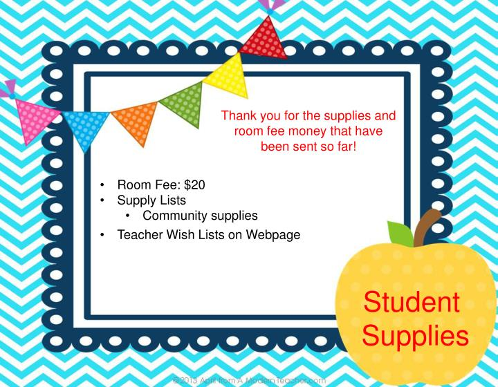 Thank you for the supplies and room fee money that have been sent so far!
