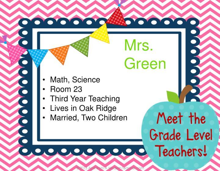 Mrs. Green