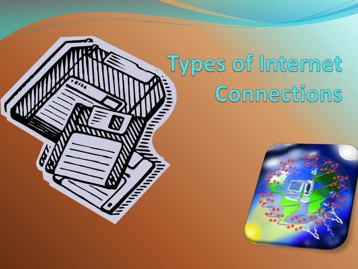 types of internet connections n.