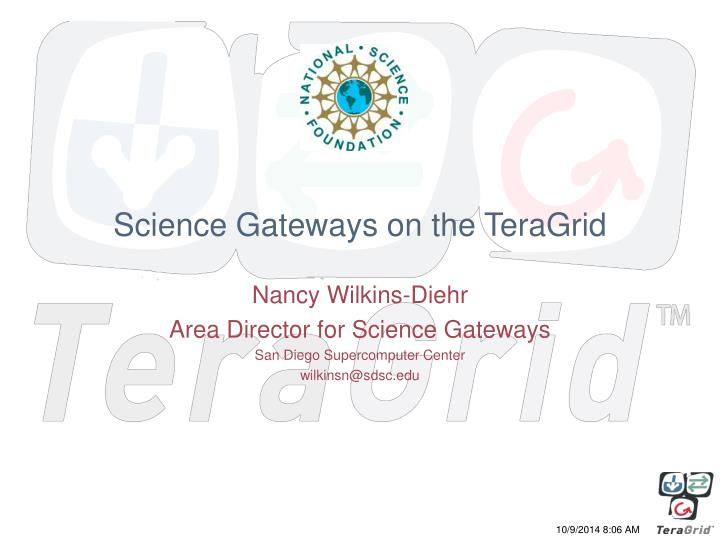 science gateways on the teragrid n.