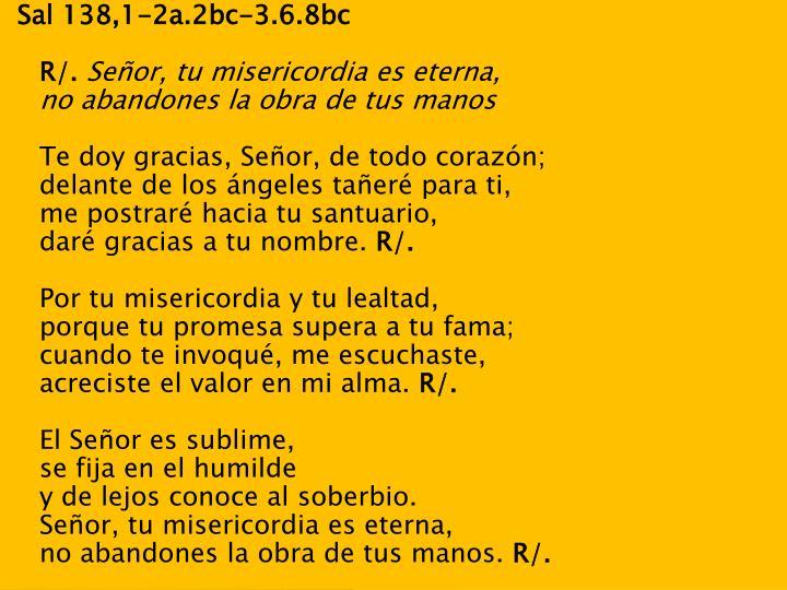 Sal 138,1-2a.2bc-3.6.8bc