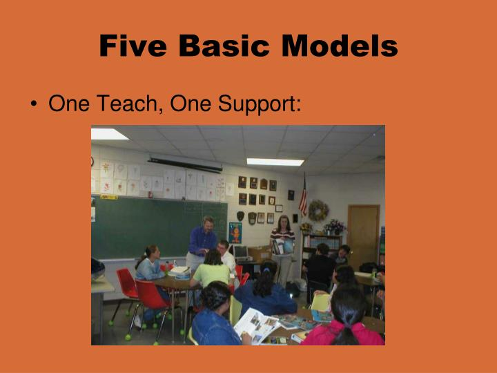 Five Basic Models