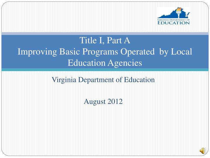 title i part a improving basic programs operated by local education agencies n.