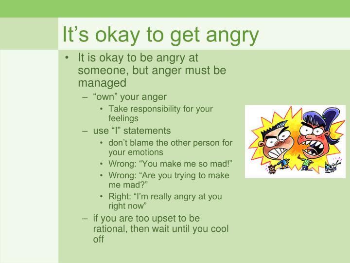 It's okay to get angry