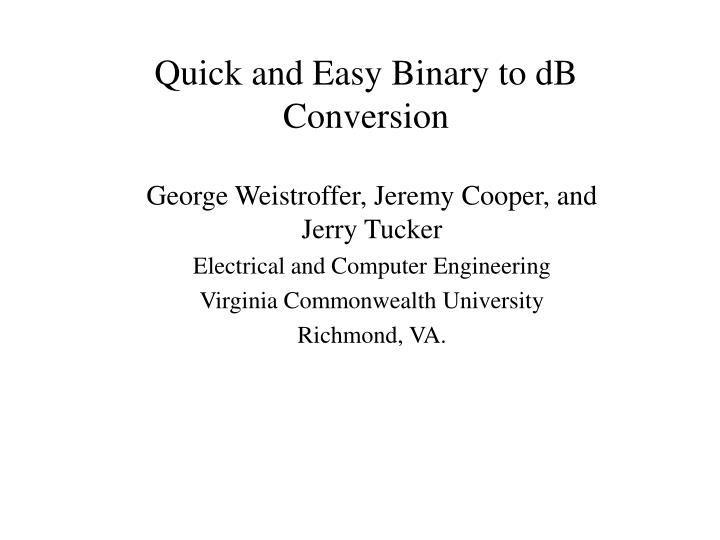 quick and easy binary to db conversion n.