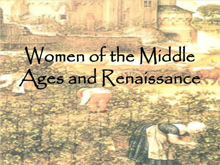women of the middle ages and renaissance n.