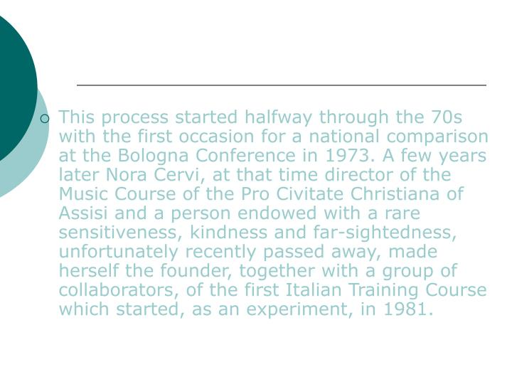 This process started halfway through the 70s with the first occasion for a national comparison at th...