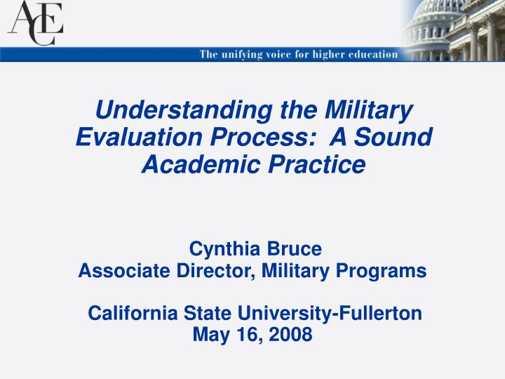 Understanding the Military Evaluation Process:  A Sound Academic Practice
