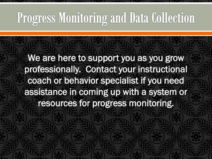 Progress Monitoring and Data Collection