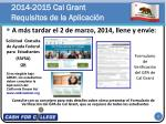 2014 2015 cal grant requisitos de la aplicaci n