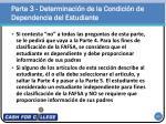 parte 3 determinaci n de la condici n de dependencia del estudiante1