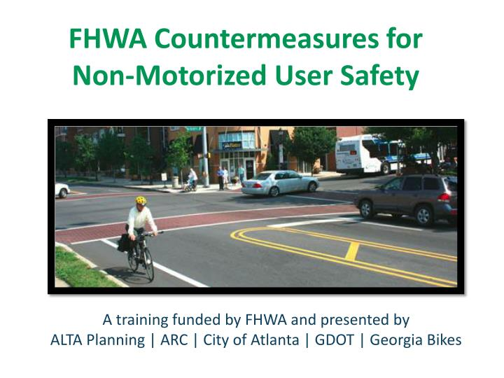 fhwa countermeasures for non motorized user safety n.