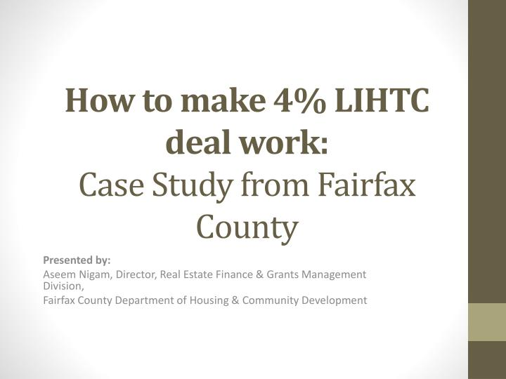 how to make 4 lihtc deal work case study from fairfax county n.