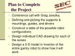 plan to complete the project