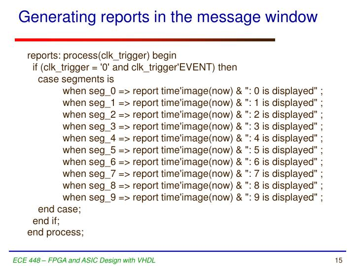 Generating reports in the message window