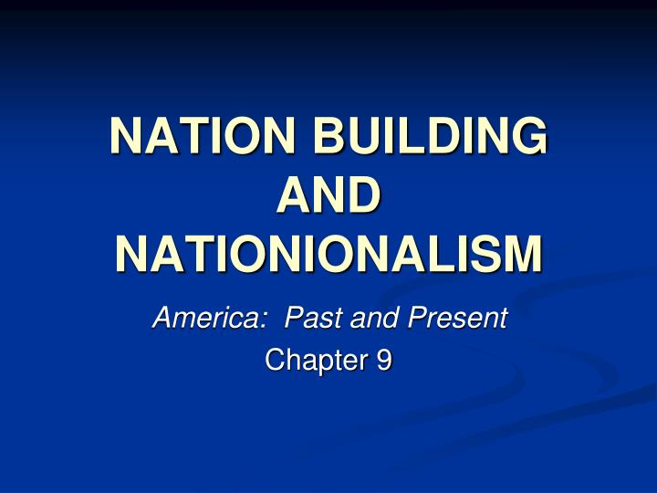 nation building and nationionalism n.