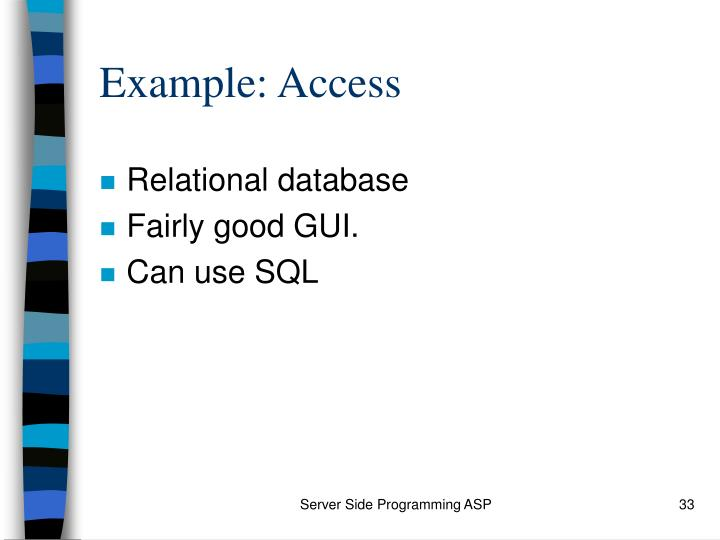 Example: Access