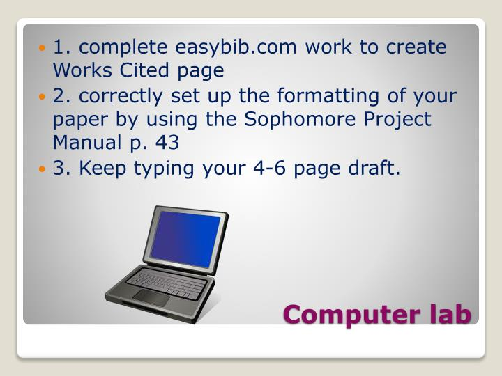 1. complete easybib.com work to create Works Cited page