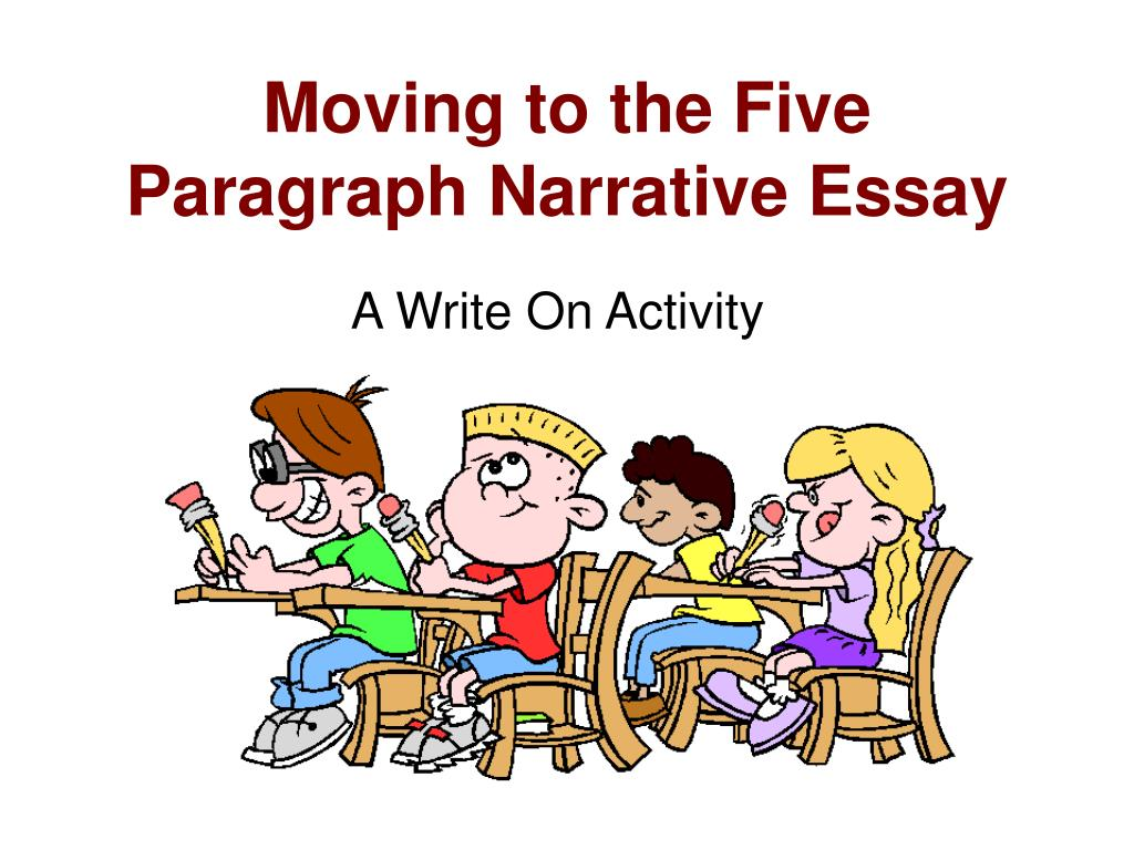 College Essay Papers Moving To The Five Paragraph Narrative Essay N Essay Style Paper also Family Business Essay Ppt  Moving To The Five Paragraph Narrative Essay Powerpoint  Example Of A Proposal Essay