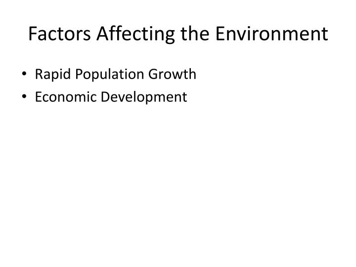Factors Affecting the Environment