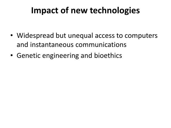 Impact of new technologies