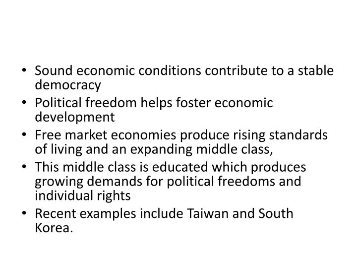 Sound economic conditions contribute to a stable