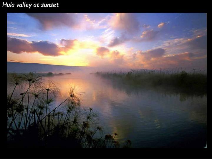 Hula valley at sunset