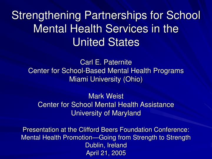 strengthening partnerships for school mental health services in the united states n.