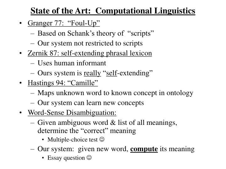 State of the Art:  Computational Linguistics