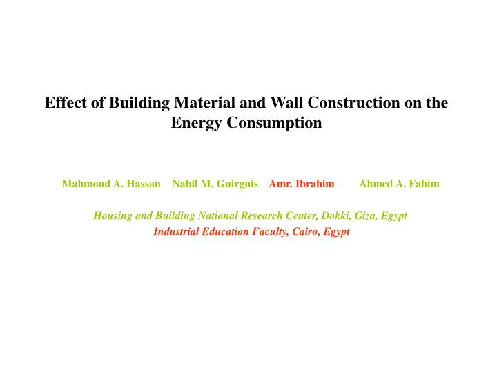 effect of building material and wall construction on the energy consumption n.