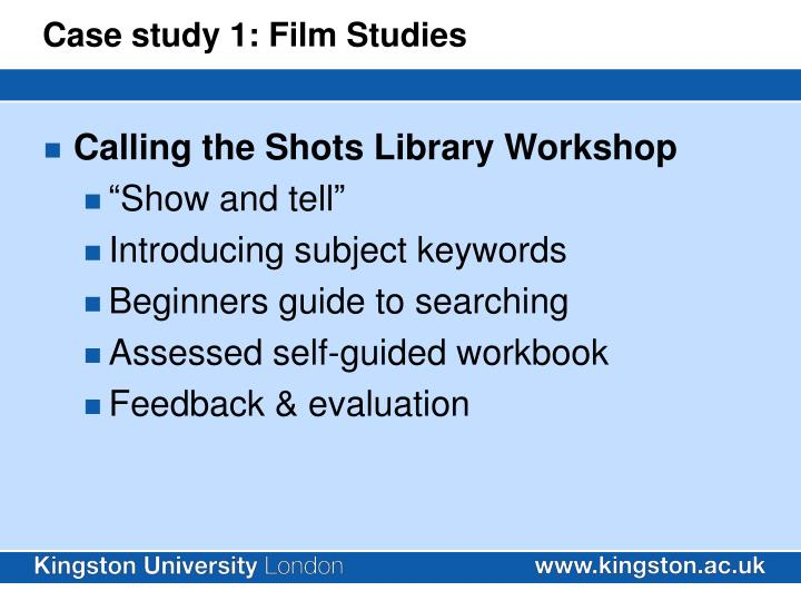 Case study 1: Film Studies