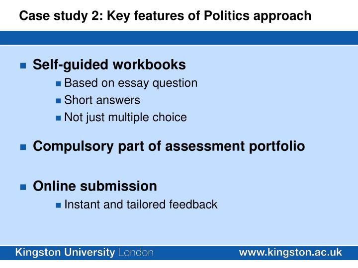 Case study 2: Key features of Politics approach