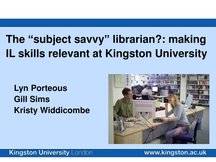 """The """"subject savvy"""" librarian?: making"""