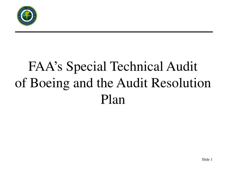 faa s special technical audit of boeing and the audit resolution plan n.